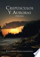 Crespúsculos Y Auroras