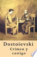 Crimen y castigo (Clásicos de Fiódor Dostoievski)