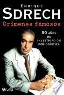 Crimenes famosos / Famous Crimes