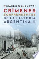 Crímenes sorprendentes de la historia argentina 2