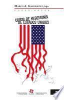 Crisis de hegemonía de Estados Unidos