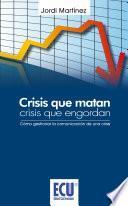 Crisis que matan