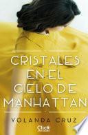 Cristales en el cielo de Manhattan