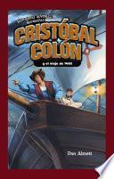 Cristóbal Colón y el viaje de 1492 (Christopher Columbus and the Voyage of 1492)