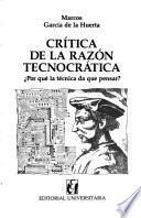 Crítica de la razón tecnocrática