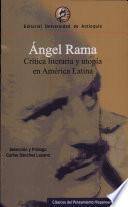 Crítica literaria y utopía en América Latina