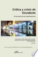 Crítica y crisis de occidente. Al encuentro de las interpretaciones