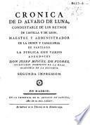 Cronica de D. Alvaro de Luna ... La publica con varios apéndices Josef Miguel de Flores