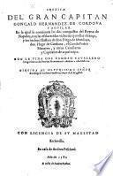 Cronica del gran capitan Goncalo Hernandez de Cordova y Aguilar ... Con la vida de Diego Garcia de Paredes nuevamente anadida