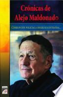 Crónicas de Alejo Maldonado