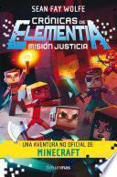 Crónicas de Elementia 1. Misión justicia