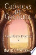 Crónicas de Galadria V - Una Nueva Partida