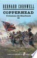 Crónicas de Starbuck II. Copperhead