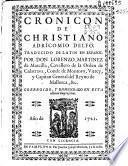 Cronicon de Christiano Adricomio Delfo ; traducido del Latin al Español por ... Lorenzo Martinez de Marcilla ...