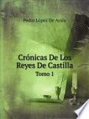 Cr?nicas De Los Reyes De Castilla