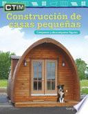 CTIM: Construcción de casas pequeñas: Componer y descomponer figuras: Read-along ebook