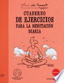 Cuaderno de Ejercicios Para La Meditacion Diaria