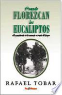 Cuando Florezcan Los Eucaliptos