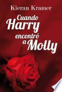 Cuando Harry encontró a Molly