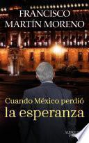 Cuando México perdió la esperanza