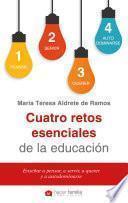 Cuatro retos esenciales de la educación