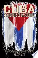 CUBA, METAMORFOSIS DE UNA REPòBLICA