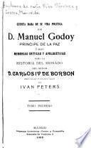 Cuenta dada de su vida politica por D. Manuel Godoy, principe de la Paz