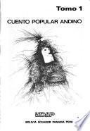 Cuento popular andino: Bolivia, Ecuador, Panama, Peru
