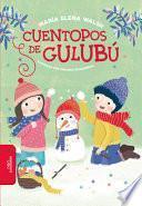 Cuentopos de Gulub/ Gulub Tales