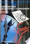 Cuentos con detectives y comisarios