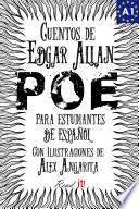 Cuentos de Edgar Allan Poe para estudiantes de español. Libro de lectura. Nivel A1.