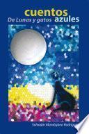 CUENTOS De Lunas y Gatos Azules