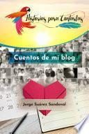 Cuentos de mi blog