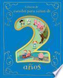 Cuentos Para Niños de 2 Años