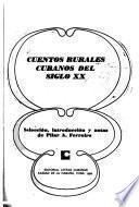 Cuentos rurales cubanos del siglo XX