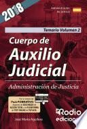 Cuerpo de Auxilio Judicial. Administración de Justicia. Temario. Volumen 2
