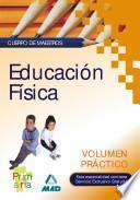 Cuerpo de Maestros. Educacion Física. Volumen Práctico.e-book.