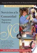 Cuerpo de profesores técnicos de formación profesional. Servicios a la comunidad. Supuestos prácticos práctico