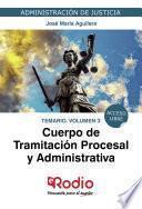 Cuerpo de Tramitación Procesal y Administrativa. Temario. Volumen 3
