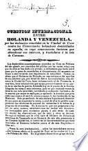Cuestión internacional entre Holanda y Venezuela por las violencias cometidas en la ciudad de Coro contra los comerciantes holandeses domiciliados en aquella