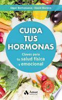 Cuida tus hormonas