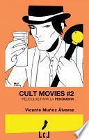 Cult Movies 2. Películas para la penumbra