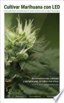 Cultivar Marihuana con LED