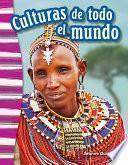 Culturas de todo el mundo (Cultures Around the World) 6-Pack