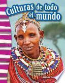 Culturas de todo el mundo (Cultures Around the World)
