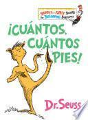 Cuntos, cuntos Pies!/ The Foot Book