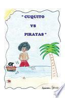 Cuquito vs. piratas