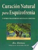 Curacion Natural Para Esquizofrenia / Natural Healing for Schizophrenia