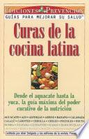 Curas de la Concina Latina (Cures from the Latin Kitchen)