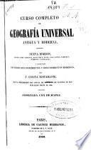 Curso completo de geografía universal antigua y moderna
